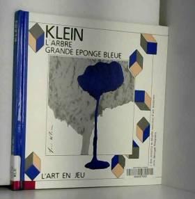 KLEIN . L'ARBRE - LA GRANDE...