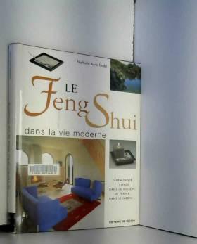 Le Feng Shui dans la vie...