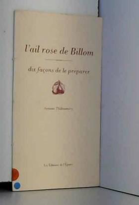 L'ail de Billom : Dix...