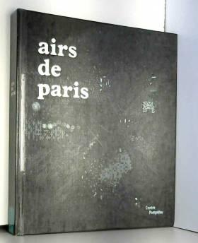 Airs de Paris : Exposition...