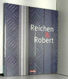 Reichen et Robert : Projets...