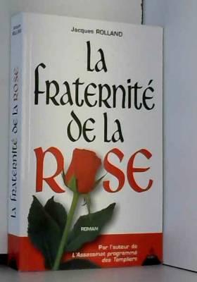 La Fraternité de la Rose