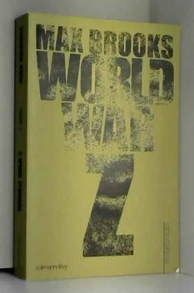 World War Z : Une histoire...