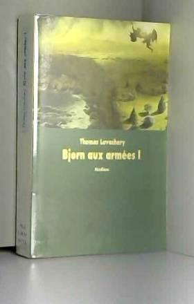 Bjorn aux armées, Tome 1 :...