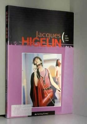 Jacques Higelin, seul...