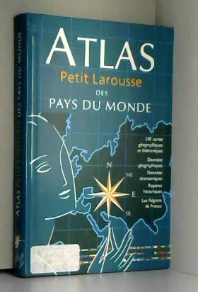 Atlas Petit Larousse des...
