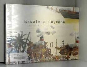Escale à Cayenne