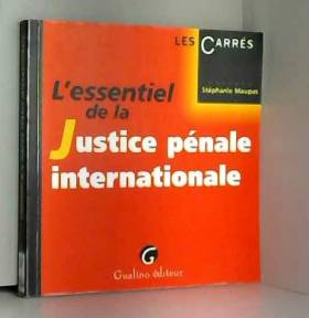 L'essentiel de la Justice...