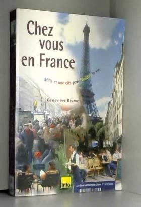 Chez vous en France : Mille...