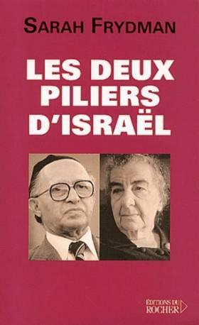 Les Deux Piliers d'Israël :...