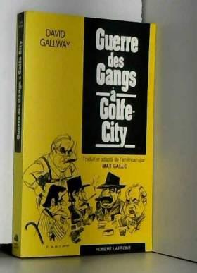 GUERRE DES GANGS A GOLF CITY