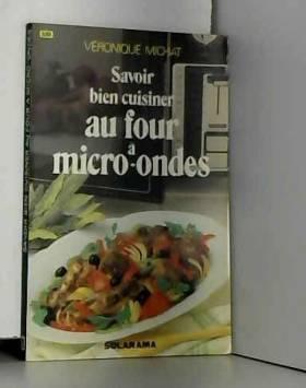 Savoir bien cuisiner au...