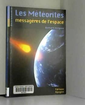 Les météorites - messagères...