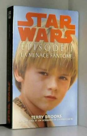 Star Wars, épisode 1. La...