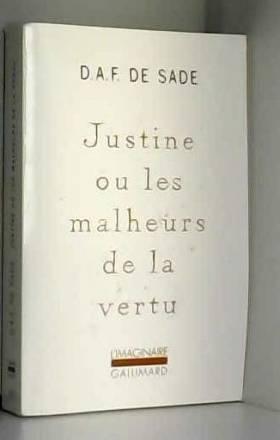 Justine ou Les malheurs de...