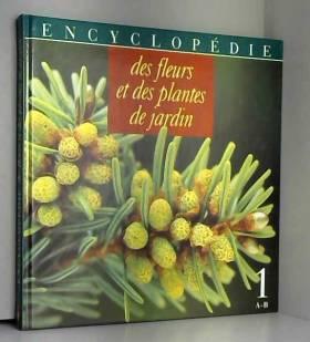 Encyclopédie des fleurs et...