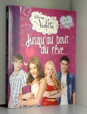 Violetta : Jusqu'au bout du...