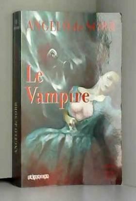 Angelo de Sorr - Le vampire, fantaisie mordante - Frissons