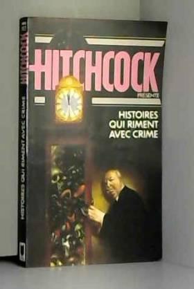 Hitchcock a - Histoires Qui Riment Avec Crime