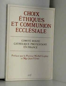 Choix éthiques et communion...