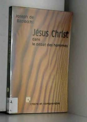 Jésus-Christ dans le débat...