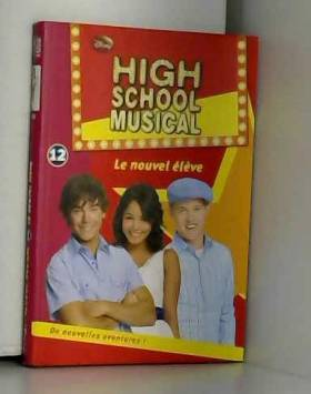 High School Musical, Tome...