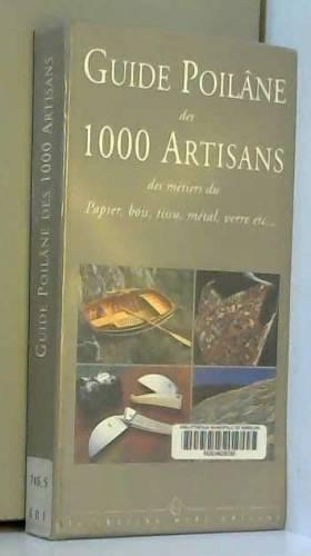 Guide Poilâne des 1 000...