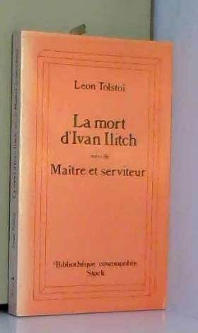La mort d'Ivan Illitch +...