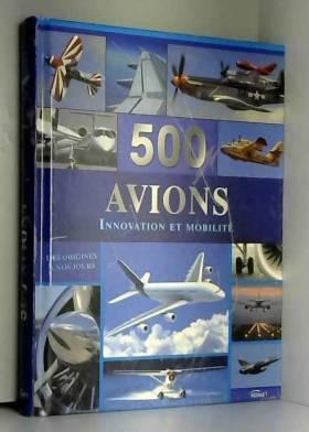 500 avions : Innovation et...