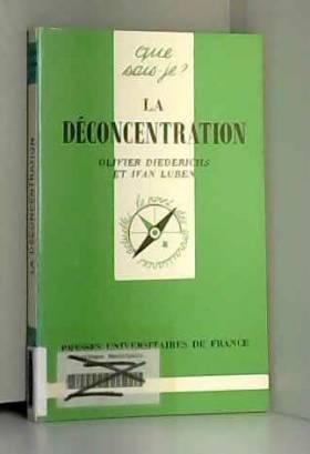 La Déconcentration