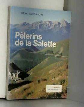 Pèlerins de La Salette