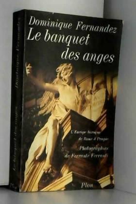 Le Banquet des anges :...