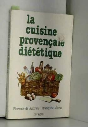 La cuisine provençale...