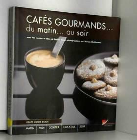 Cafés gourmands du matin....