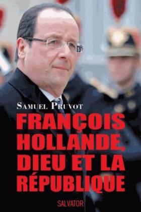 François Hollande, Dieu et...