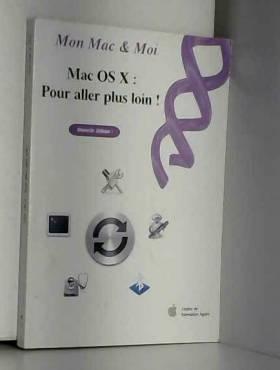 Mac OS X : Pour aller plus...
