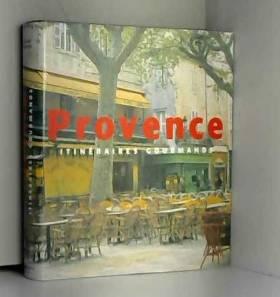 Provence : Itinéraires...