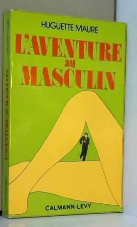 L'aventure au masculin