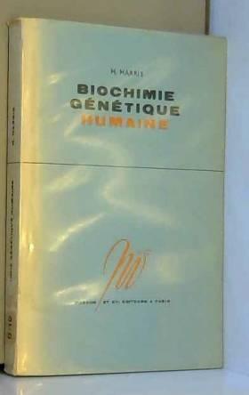 Biochimie génétique humaine...