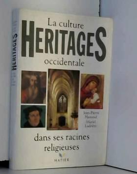 Héritages : La Culture...