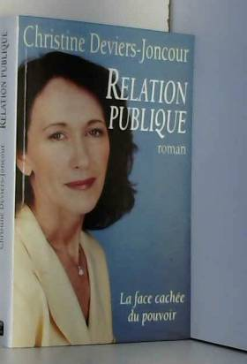 Relation publique La face...