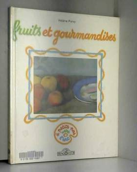 Fruits et gourmandises