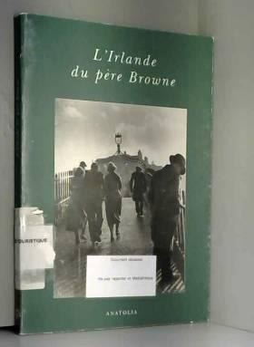 L'Irlande du père Browne
