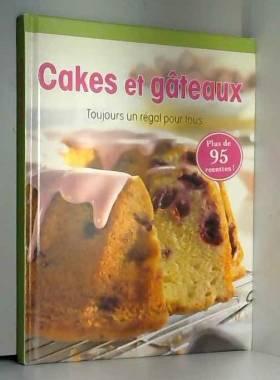 CAKES & GATEAUX Toujours un...