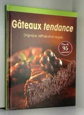GATEAUX TENDANCE Originaux,...