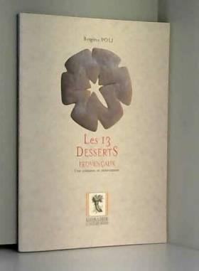 Les 13 desserts provençaux....