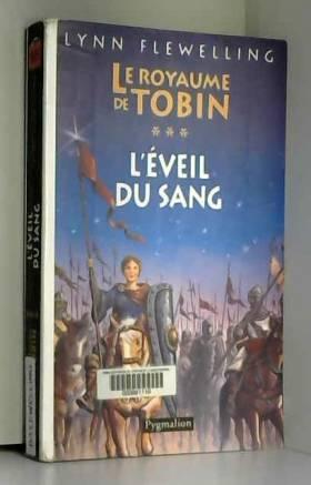 Le Royaume de Tobin, Tome 3...