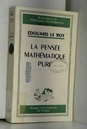 La Pensée mathématique pure...