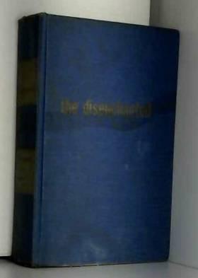 Budd Schulberg - The Disenchanted / Budd Schulberg