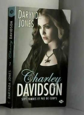 Charley Davidson, Tome 7:...